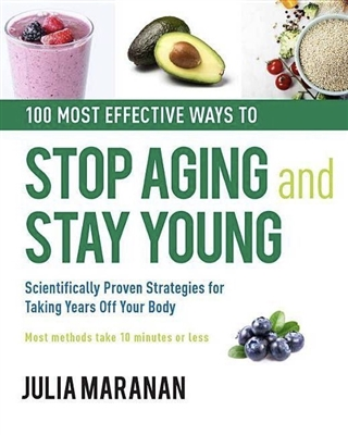 100 Most Effective Ways to Stop Again & Stay Young