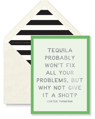 Tequila Probably Won't Fix All Your Problems Card