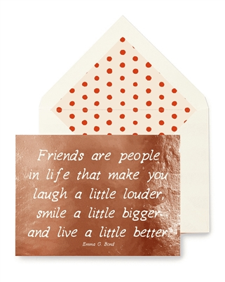 Friends Are People In Life Card